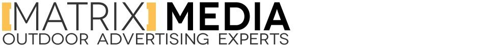 Outdoor Advertising Experts - Matrix Media Services