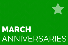 MARCH-anniversaries